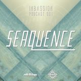 Inbassion Podcast 001 by Seaquence