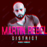 Martin Rebel Pres. DISTRICT PODCAST(WEEKLY) EP08 14/12/2016