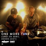 One More Tune #40  - RINSE FR - (04.04.16)