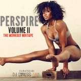 Perspire Volume II: The Workout Mixtape