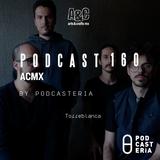 """ACMX No. 160 - Torreblanca y """"El Polvo en la Luz"""""""
