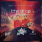 The Drop 207 (feat. Bali Bandits)