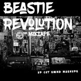 BEASTIE REVOLUTION MIXTAPE (up cut remixes)