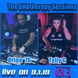 The DNBtherapy Sessions with Tally G and guest Orion '76