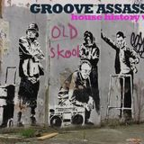 Groove Assassin Old Skool House History Vol 1