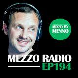 MEZZO Radio EP194 by MENNO
