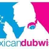 BurnMx-MexicanDubwiser