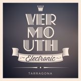 Vermouth Electronic 2013 pt.1