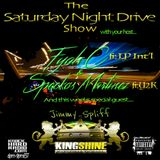 THE SATURDAY NIGHT DRIVE SHOW W/ KING SHINE SOUND! *LIVE* (10.22.16)