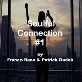 Soulful Connection #1 by Patrick Dudek & Francesco Rana