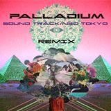PALLADIUM SOUND TRACK NEO TOKYO REMIX