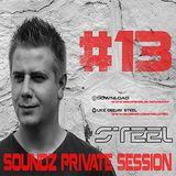 Steel - Soundz Private Session #13
