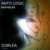 ANTO LOGIC feat BARHACKA - Dorlea