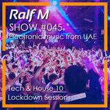 Chapter #45 Radio Show - Tech & House Vol 10 (Lockdown Sessions)