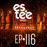 """""""es.tee Sessions"""" Episode 116"""
