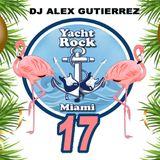 Yacht Rock Party 17 DJ Alex Gutierrez