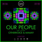 OUR PEOPLE - live @ G13 Kiev (28.06.14)
