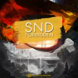 SND - Forbidden EP: Release Mix [NVR023: OUT NOW!]