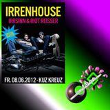08.06.2012 der Strubinator @ IRRENHOUSE - KUZ Kreuz, Fulda