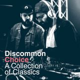 Choice, A Collection of Classics · #Discommon