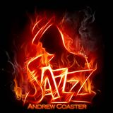 Easy Small Jazz with Andrew Coaster