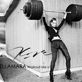 DJ Amara: Workout Mix v1