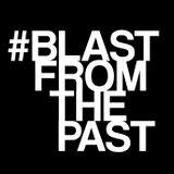 #BLASTFROMTHEPAST [24.01.16]