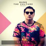 Bang The Culture Radio Ep.022