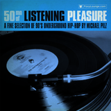 50mn of Listening Pleasure : A Fine Selection of 90's Underground Hip-Hop by Michael Pilz