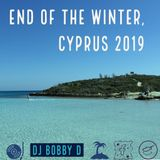 DJ Bobby D - End Of The Winter, Cyprus 2019