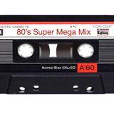 80's Super Mega Mix