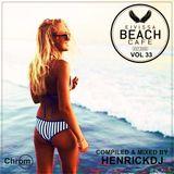 Eivissa Beach Cafe VOL 33 - Compiled & mixed by HenrickDJ