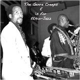 THE GENRE CREEPS - E IS FOR ETHIO-JAZZ
