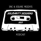 Sine & Square pres. Solidarity Sessions #013