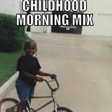 Childhood Saturday Morning Mix