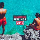 Summer Feelings 2k17 - Special House Music