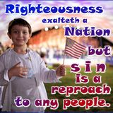 2015_07_05 Will you be Remembered with the Term Righteous or Reproach (Proverbs 14.34)