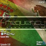 Saginet Pres Frequency Sessions 110 (Dj Pichu Guest Mix)