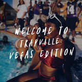 WELCOME TO TRAPVILLE: VEGAS EDITION