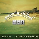 Properly Chilled Podcast #91: 2 Hours to Circle the Planet (June 2013)