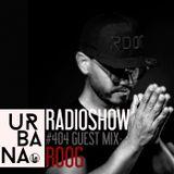 Urbana radio show by David Penn #404::: Guest: Roog