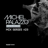 Michel Palazzo Mix Series #023