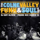 COLNE VALLEY FUNK & SOUL CLUB Promo Mix March 15