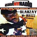 East New York Radio 05-19-16 PF CUTTIN co-host MILLZ MURDA ANTHONY MACE BLAHZAY VIZZO
