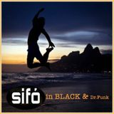 SIFÒ in BLACK & Dr Funk