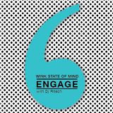 Audiogrammar♥ - A Wink State of Mind/September'13 - Engage with DJ Ritesh