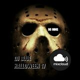DJ BLUE 90 MINUTE HALLOWEEN PARTY!