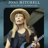Joni Mitchell  1995-11-06 The Fez, New York, NY