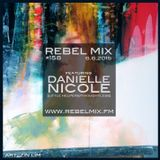 Rebel Mix #158 ft Danielle Nicole [Little Helpers/Thoughtless Music] - June6.2015