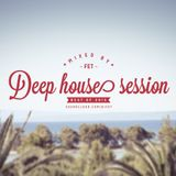 Deep house session ( BY FET )